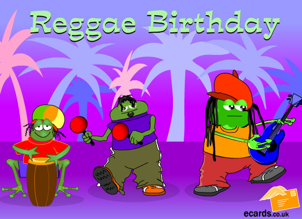 Ecards Have A Reggae Birthday