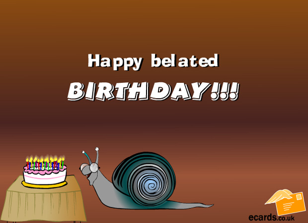 Birthday  Late Birthday Snail