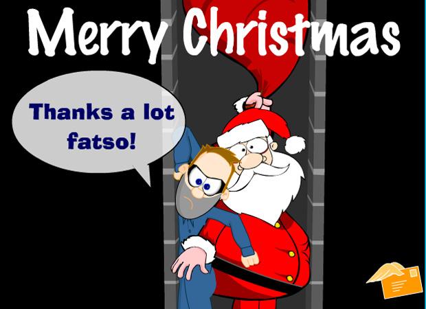 Funny Thanks A Lot Fatso